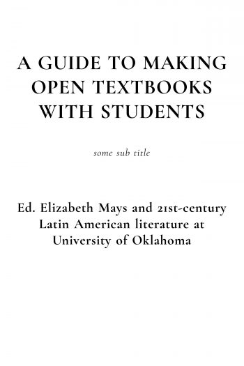Page couverture de A Guide to Making Open Textbooks with Students